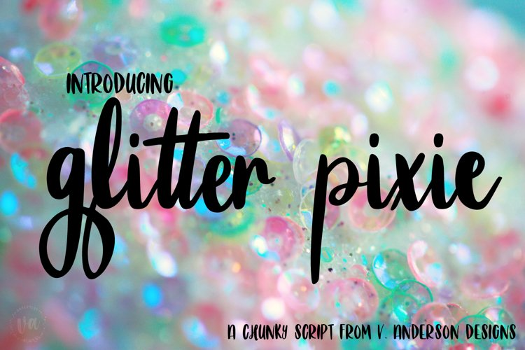 Glitter Pixie | A Chunky Script Font example image 1