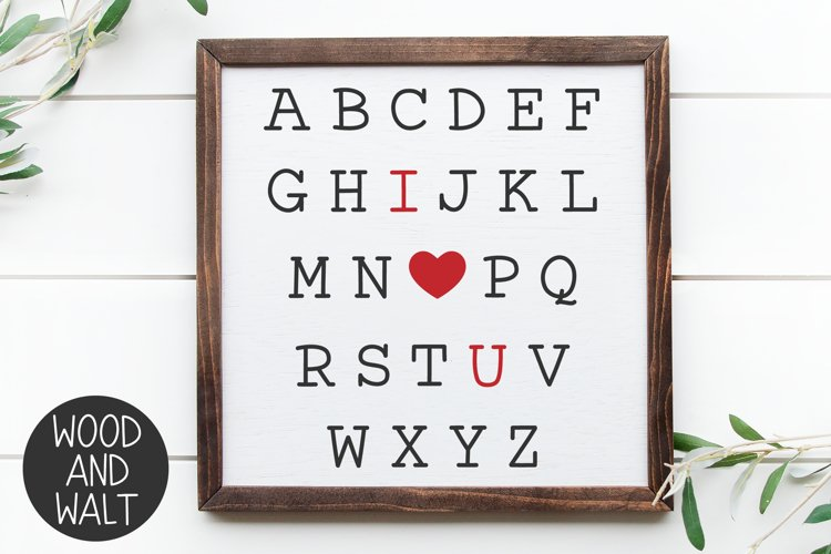 Alphabet I Love You SVG | Valentine's Cut File example image 1