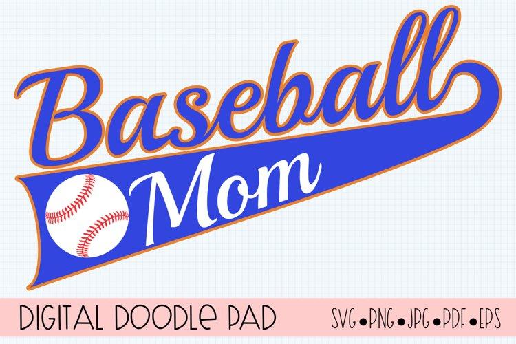 Baseball Mom SVG | Silhouette and Cricut Cut File example image 1