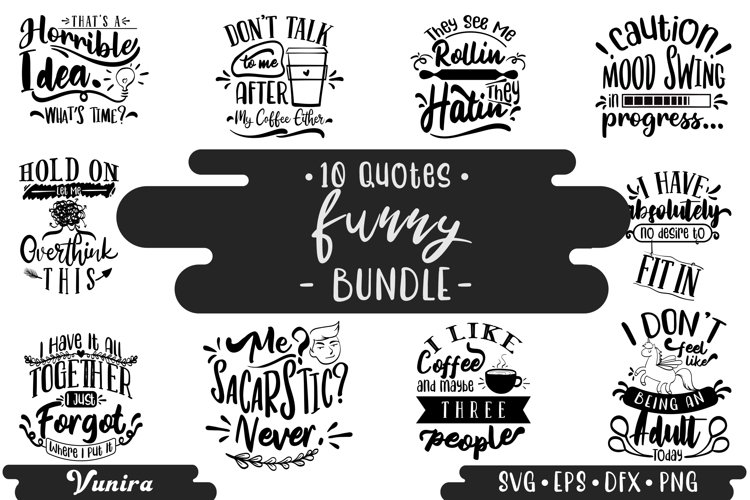 10 Funny Bundle | Lettering Quotes example image 1