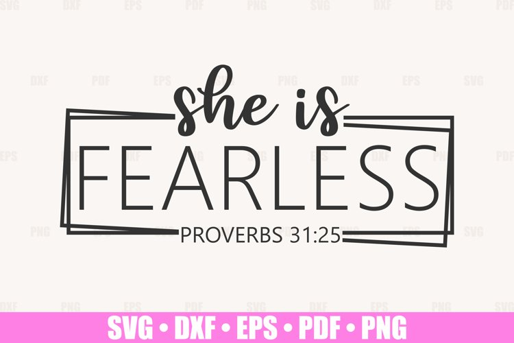 She Is Fearless SVG files for Cricut, She Is Strong SVG example image 1