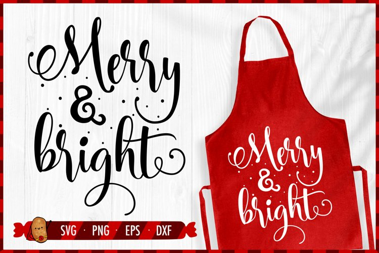 Christmas SVG - Merry and Bright SVG - Christmas Quotes SVG