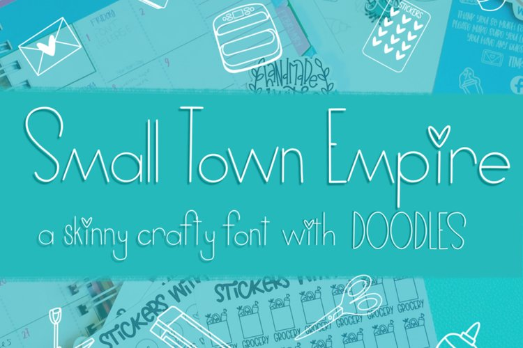 Small Town Empire - A Skinny Crafty Font with Doodles example image 1