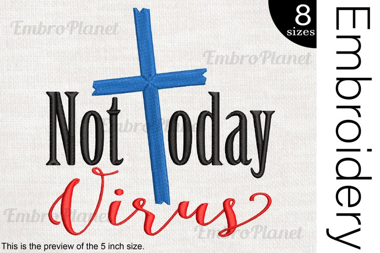 Not Today Virus - Embroidery Files - 1478e example image 1