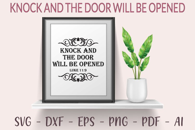 Knock and the door will be opened SVG - Religious quotes SVG example image 1