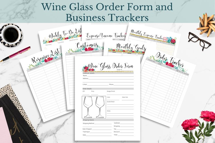 Wine Glass Order Form, Customer & Order Trackers, Floral