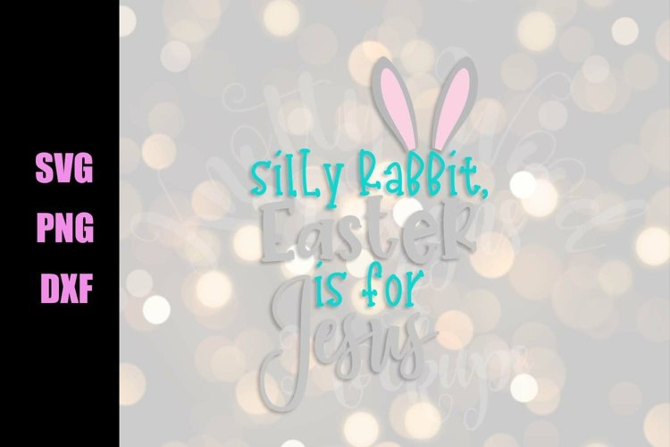 Easter is for Jesus SVG - Easter SVG - Downloadable Files example image 1