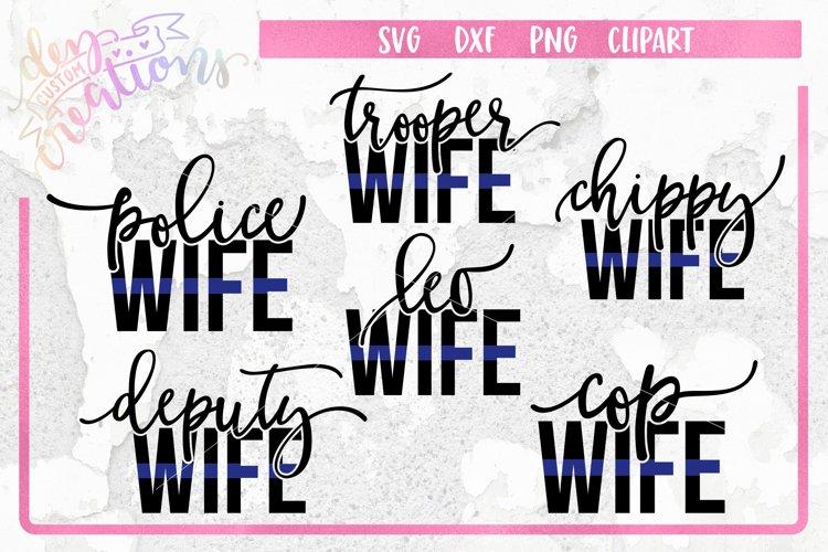 Law Enforcement Wife Thin Blue Line SVG Bundle