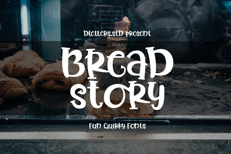 Bread Story - Fun Quirky Font