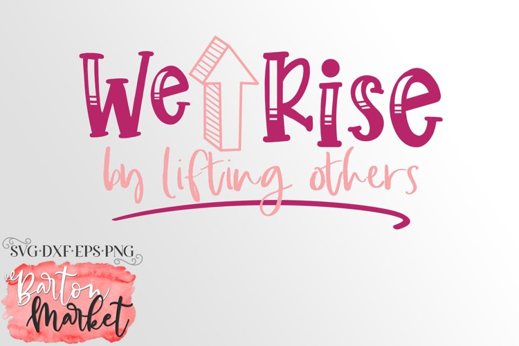 We Rise By Lifting Others for Crafters