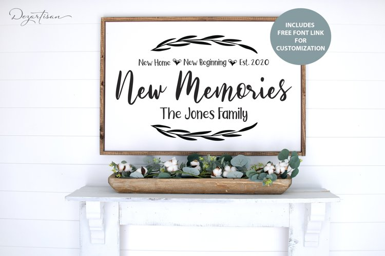 New Home, New Beginnings, New Memories Family Sign Cut File example image 1