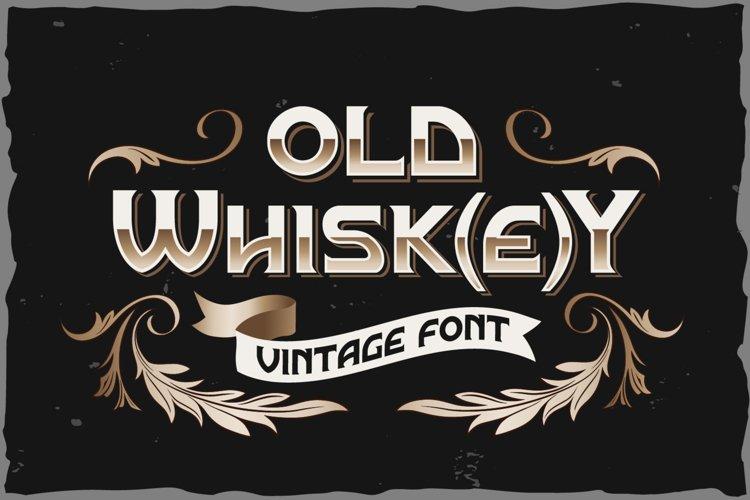 Old Whiskey typeface example image 1