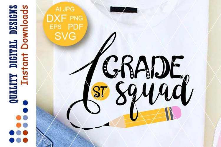 1st grade squad svg Teacher Back to school Pencil shirt example image 1
