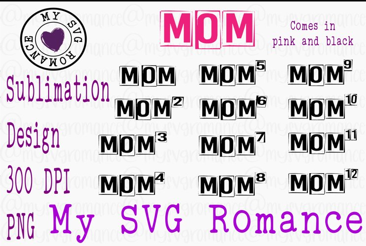 Mom Sublimation Bundle Mom of 1 - 12 Designs - 24 PNGs Total