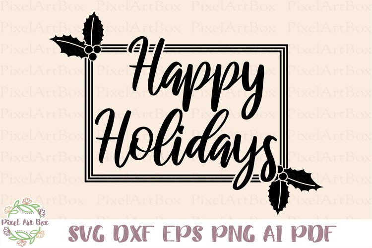 Happy Holidays - Cut File example image 1
