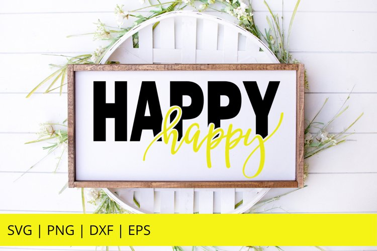 Happy SVG, Happy Sign SVG, Happiness SVG, Glowforge SVG example image 1