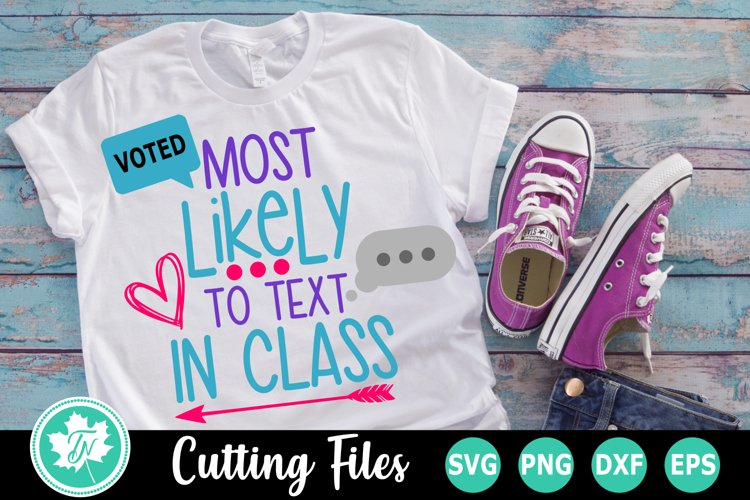 Most Likely to Text in Class - A School SVG Cut File example image 1