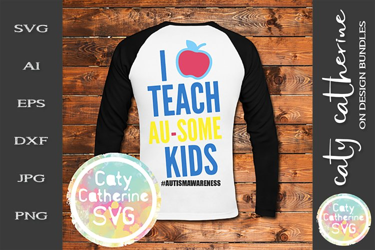 I Teach Au-some Kids SVG Autism Awareness Cut File example image 1