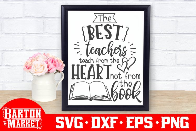 The Best Teachers Teach... SVG DXF EPS PNG example