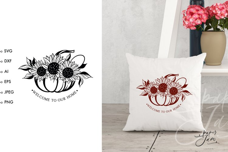 Pumpkin with sunflowers svg Fall farmhouse svg Welcome svg