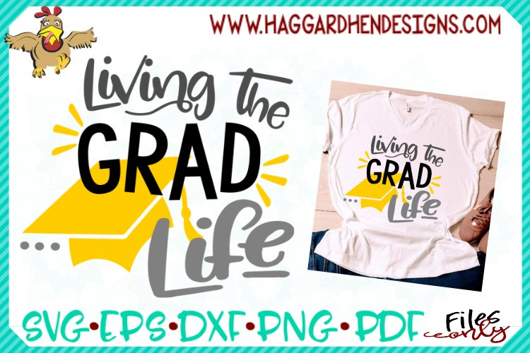 Living the Grad Life SVG example image 1