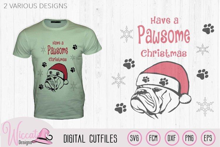 Christmas Bulldog svg, Pawsome svg, santa dog cut file