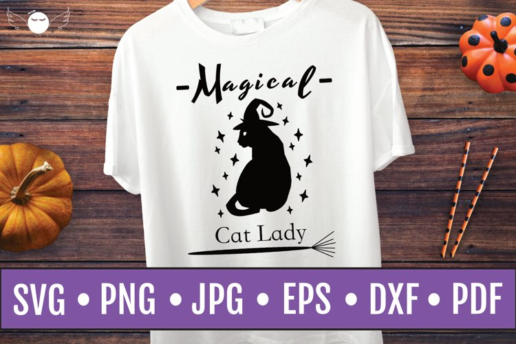 Halloween Quote SVG | Magical Cat Lady| Halloween SVG | Cat example image 1