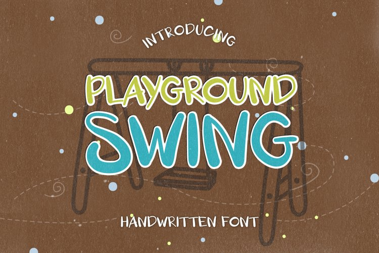 Playground Swing - A Playful Handwritten Font example image 1
