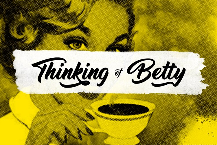 Thinking Of Betty example image 1