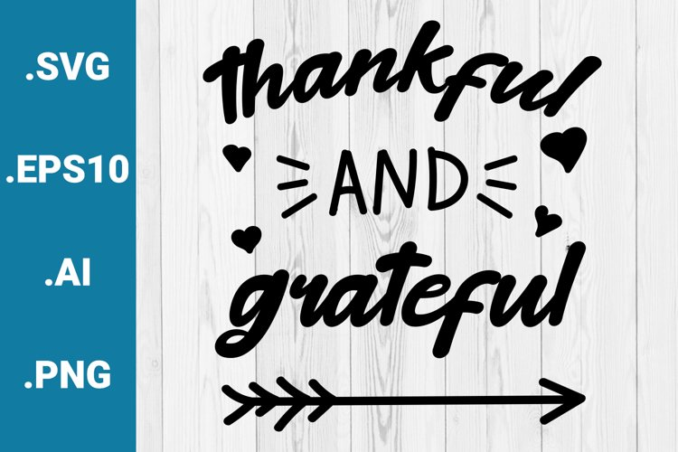 Thankful and Grateful SVG Quote example image 1