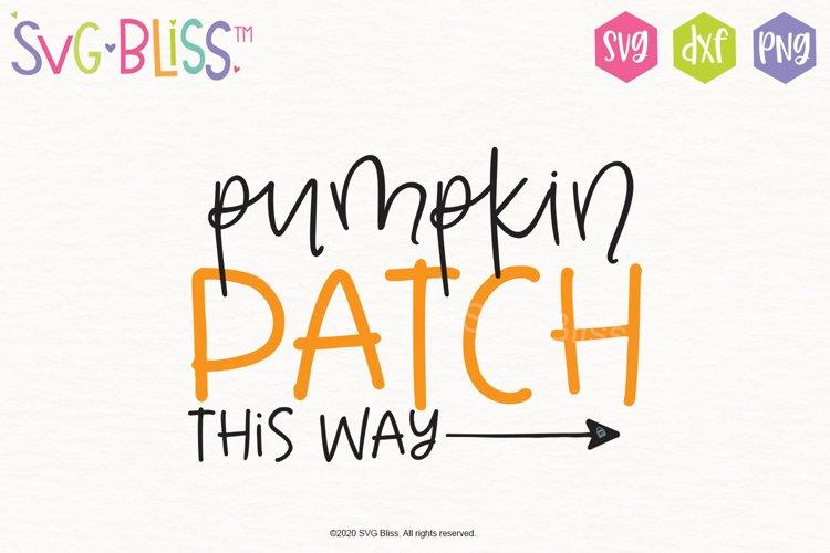 Pumpkin Patch Sign SVG- Halloween Fall Autumn Cut File