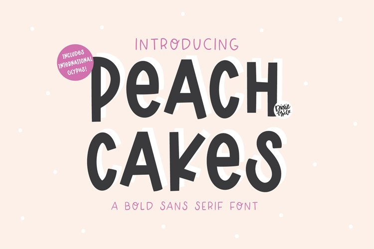 PEACH CAKES Bold Sans Font example image 1