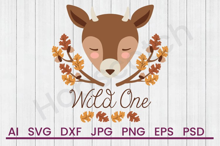 Deer SVG, Wild One SVG, DXF File, Cuttatable File example image 1