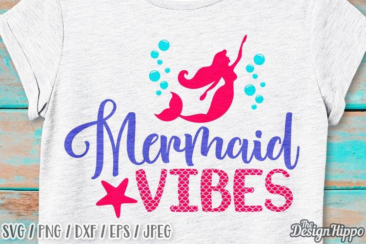 Mermaid Vibes SVG, Mermaid Scales, Beach Vibes SVG, PNG DXF example image 1