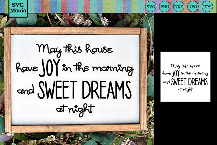Inspirational Quote SVG, Farmhouse Sign SVG, Home Saying SVG example image 1