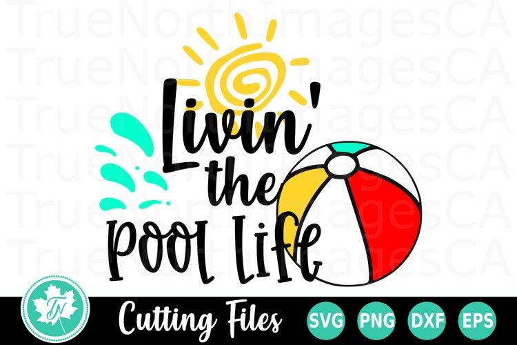 Livin the Pool LIfe - A School SVG Cut File