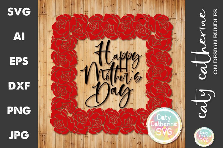 Happy Mothers Day Square Rose Frame SVG Cut File