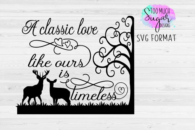 Love SVG / Deer / Love Designs / Valentines Day /Anniversary