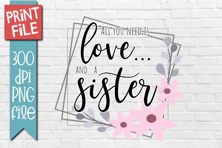 Sister Quote Sublimation Design example image 1