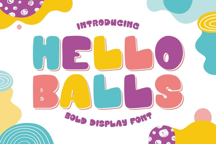 Hello Balls - Bold Font example image 1