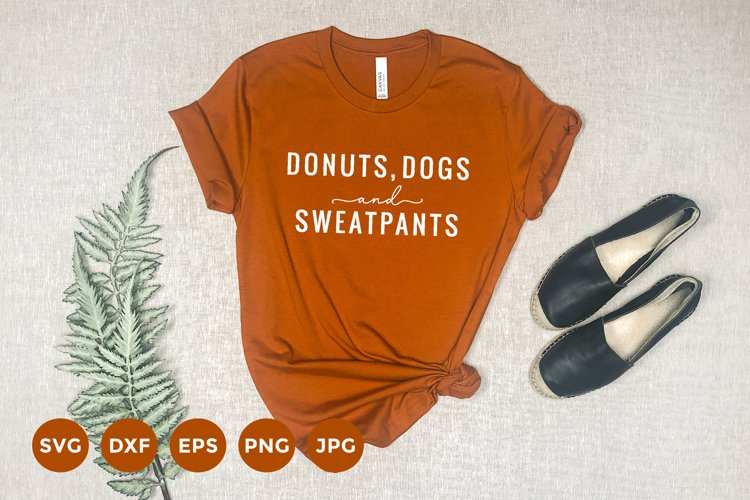 Donut SVG   Dog Quote T-Shirt   Funny Quote Tee