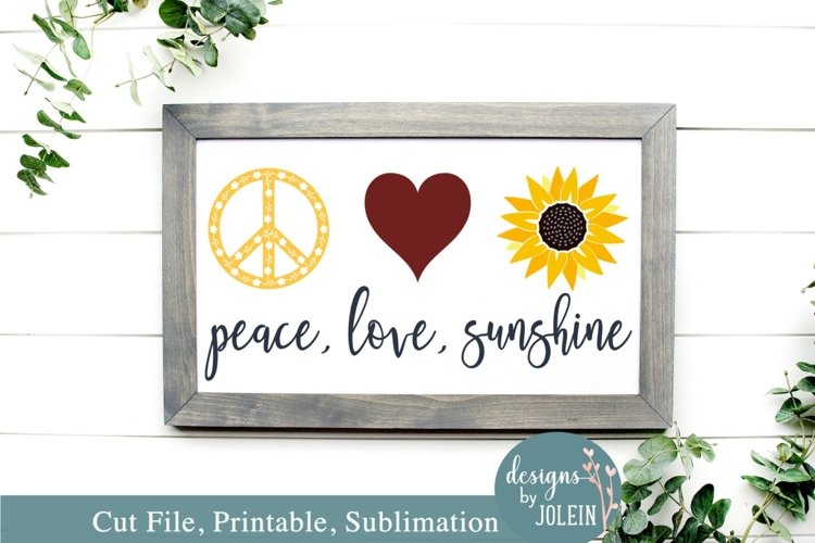 Peace, Love, Sunshine - SVG, Sublimation, Printable example image 1