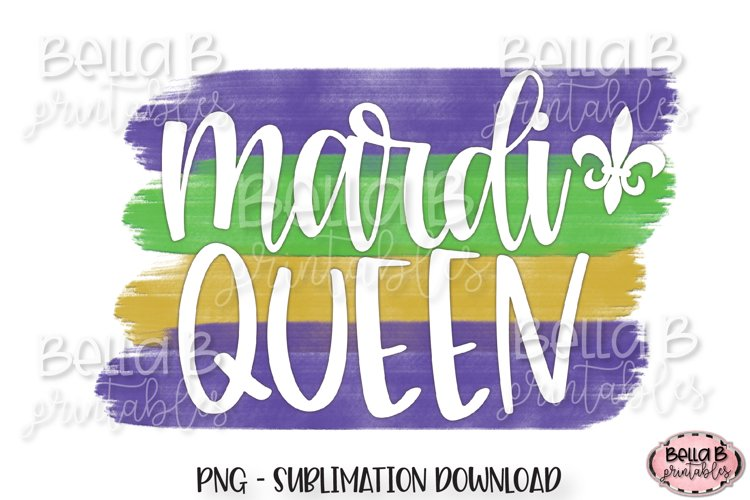 Mardi Gras Sublimation Design, Mardi Queen Sublimation example image 1