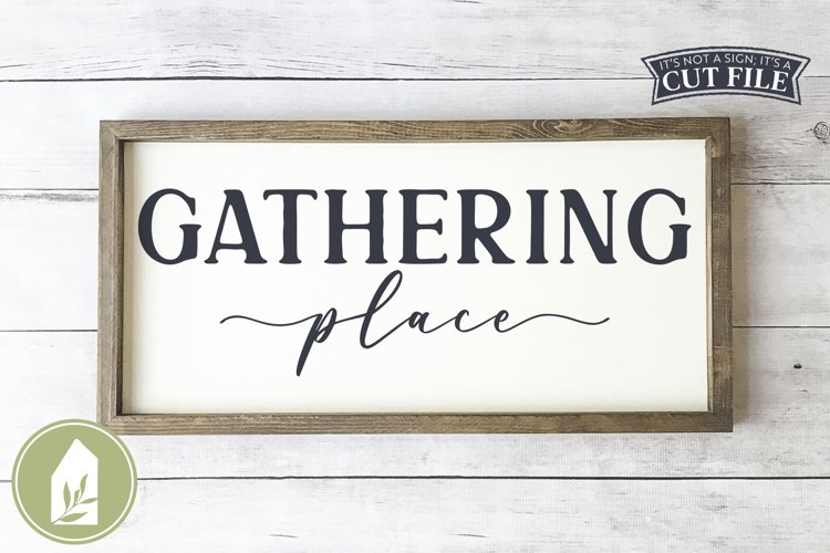 Gathering Place SVG, Fall SVG, Thanksgiving SVG example image 1