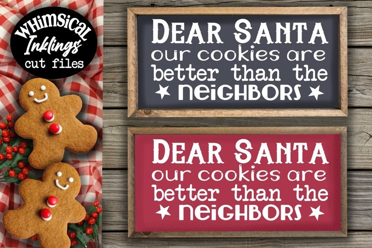 Our Cookies Are Better-Christmas SVG example