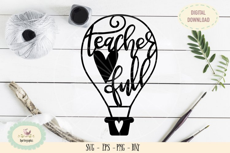 Teacher heart full hot air balloon SVG PNG paper cut