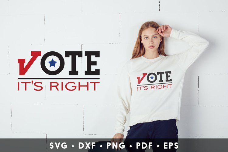 Vote It's Right, Election 2020 SVG, Presidential Election example image 1