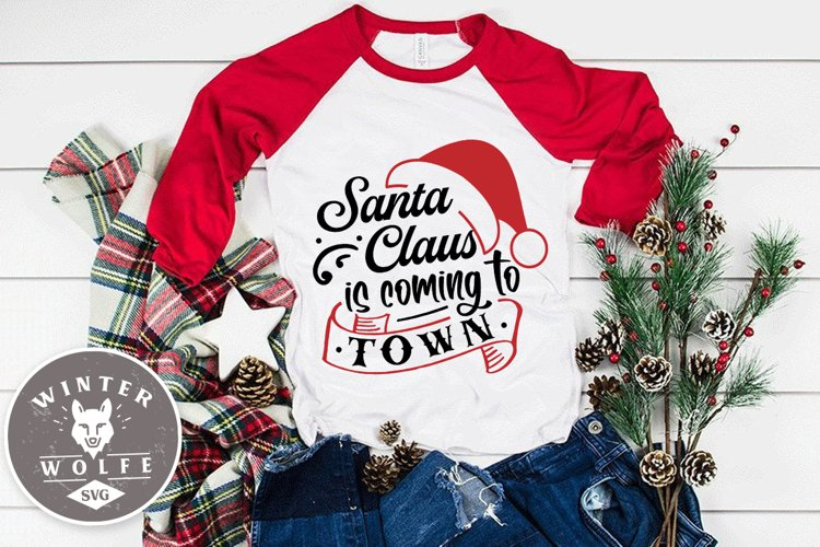 Santa Claus is coming to town SVG EPS DXF PNG example image 1