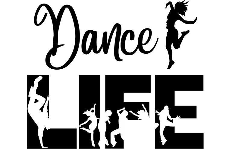 Dance Life SVG Cutting File for the Cricut example image 1