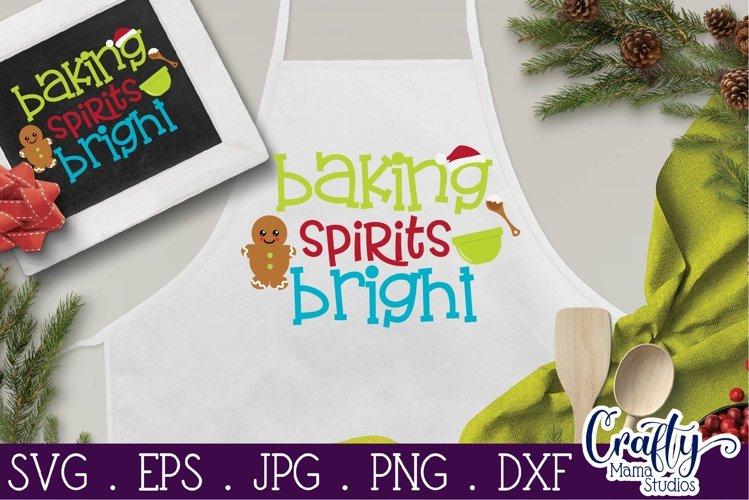 Christmas Svg, Baking Spirits Bright, Christmas Cookies Svg example image 1